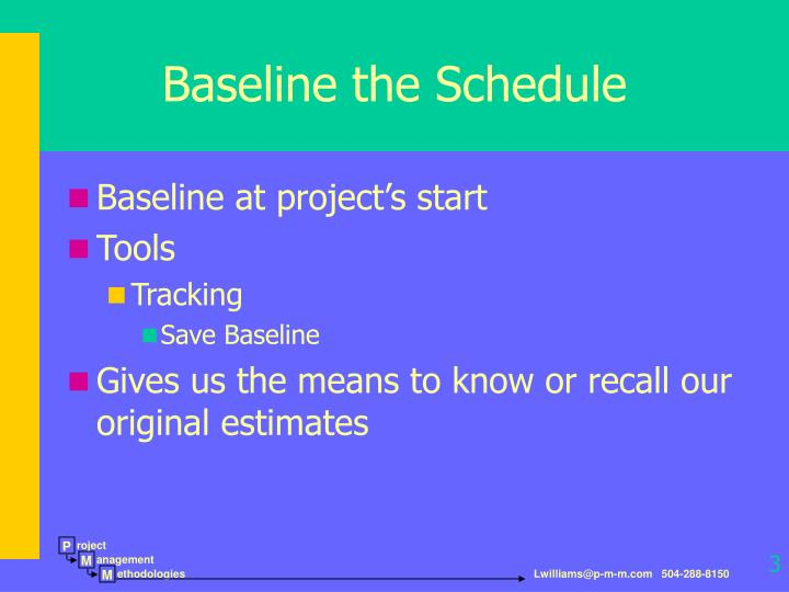 Baseline the Schedule