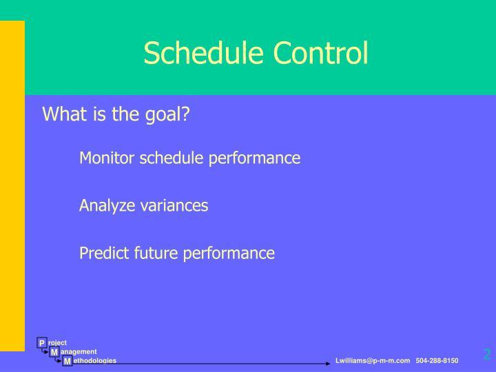 Schedule control