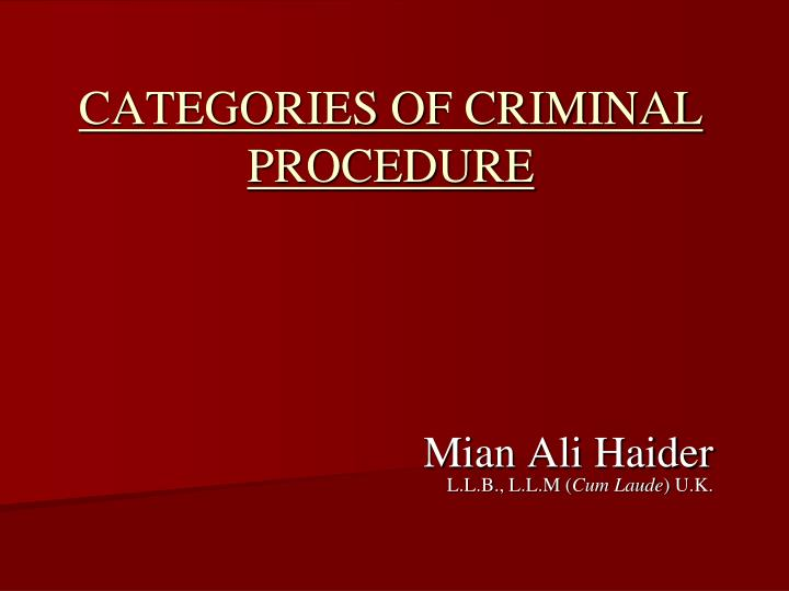 Categories of criminal procedure