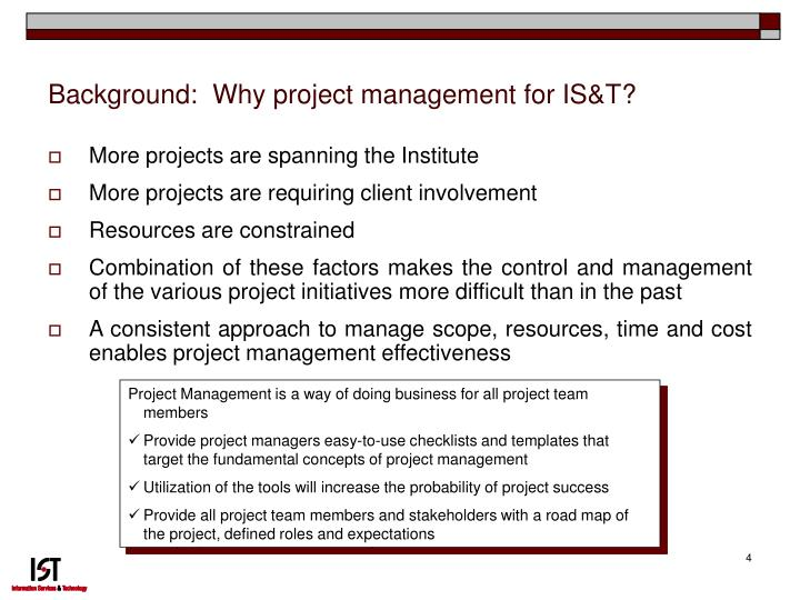 Background:  Why project management for IS&T?