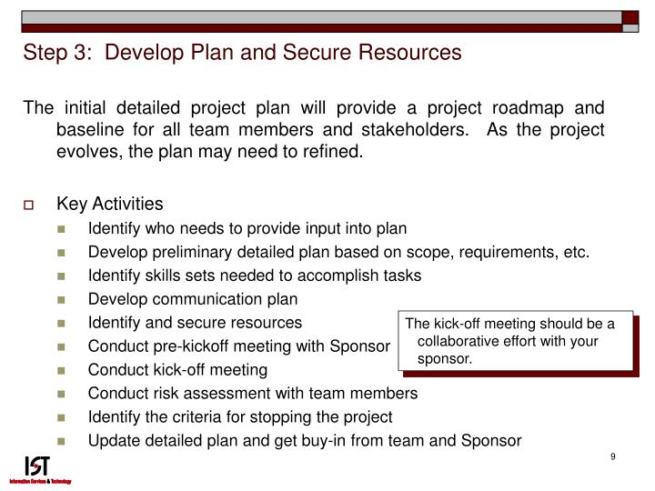 Step 3:  Develop Plan and Secure Resources