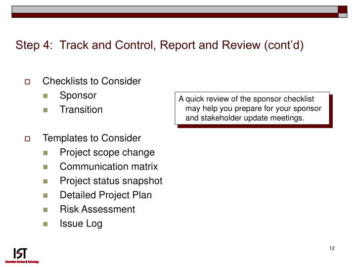 Step 4:  Track and Control, Report and Review (cont'd)