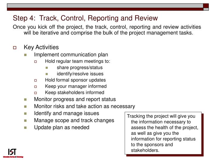 Step 4:  Track, Control, Reporting and Review