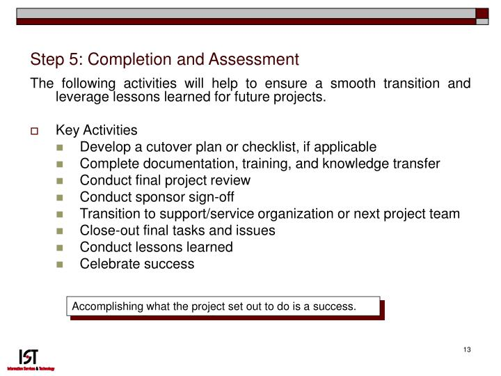 Step 5: Completion and Assessment