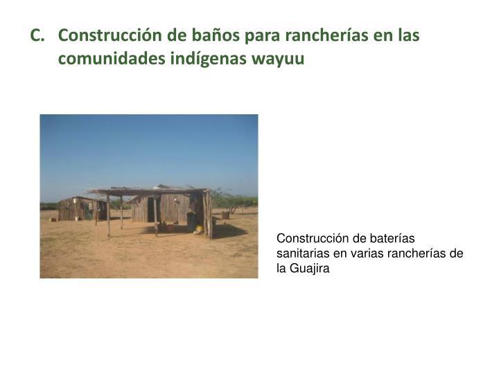 Construcción de baños para rancherías en las comunidades indígenas wayuu