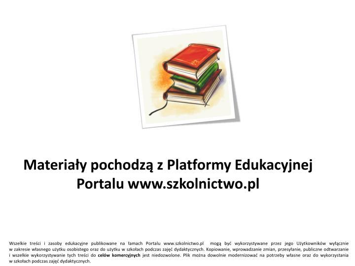 Materia y pochodz z platformy edukacyjnej portalu www szkolnictwo pl