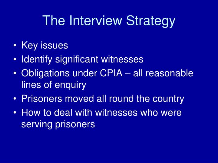 The Interview Strategy
