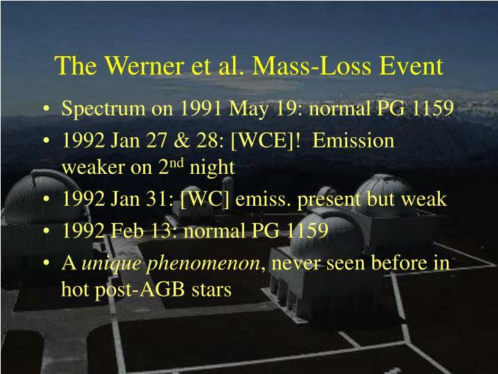 The Werner et al. Mass-Loss Event