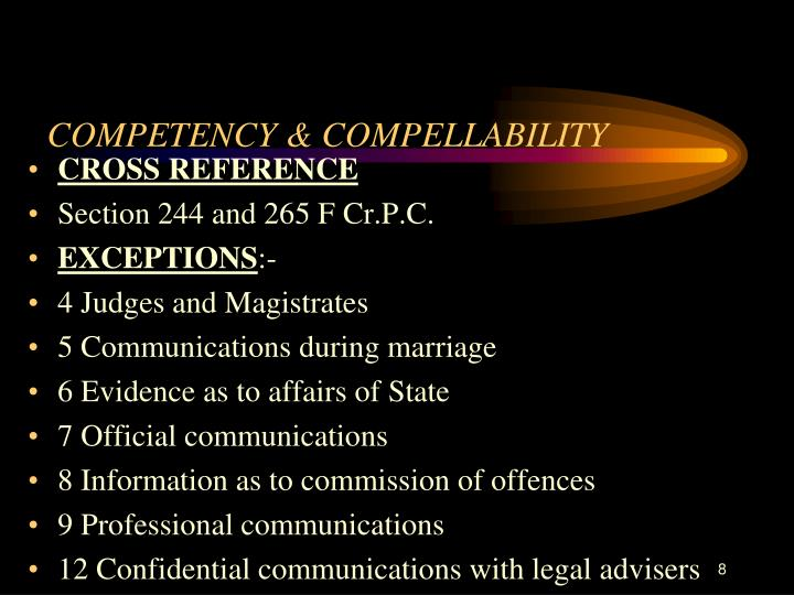 COMPETENCY & COMPELLABILITY