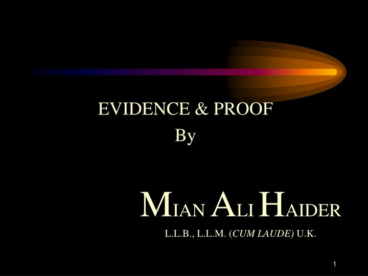 EVIDENCE & PROOF
