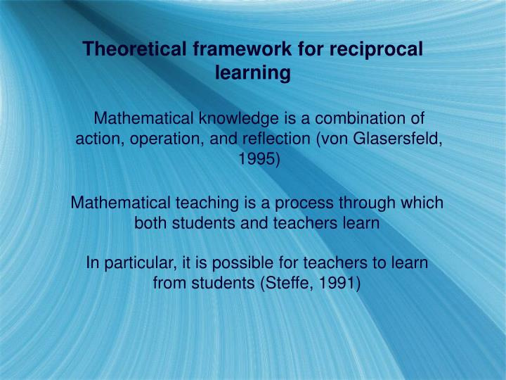 Theoretical framework for reciprocal learning