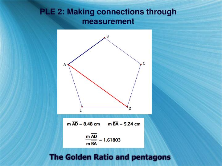 PLE 2: Making connections through measurement