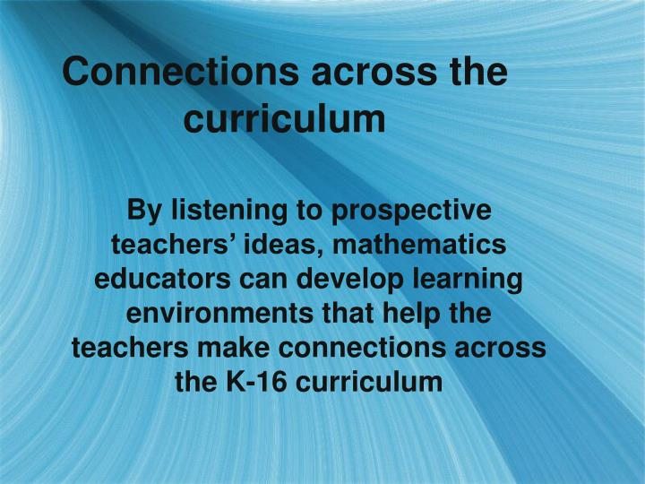 Connections across the curriculum