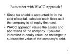 remember with wacc approach
