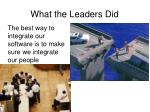 what the leaders did