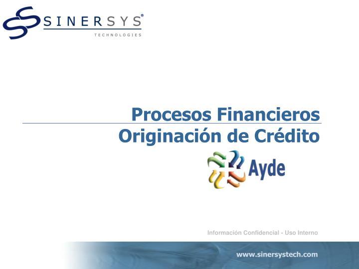 procesos financieros originaci n de cr dito n.