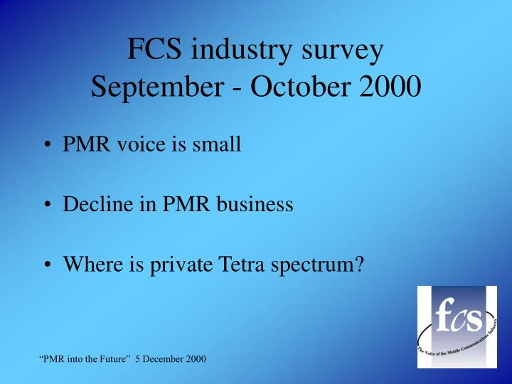 FCS industry survey
