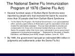 the national swine flu immunization program of 1976 swine flu act1