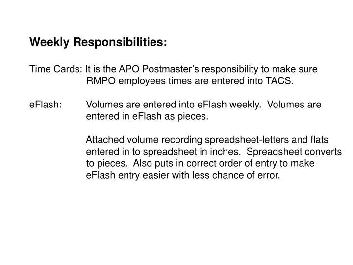 Weekly Responsibilities: