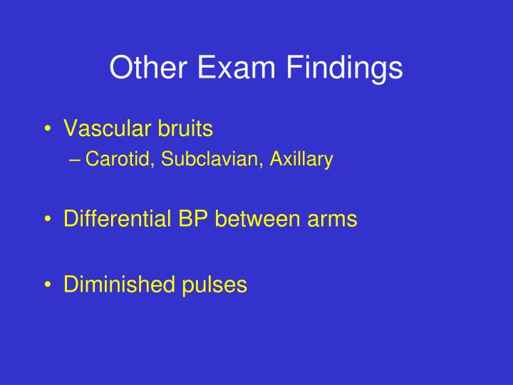 Other Exam Findings