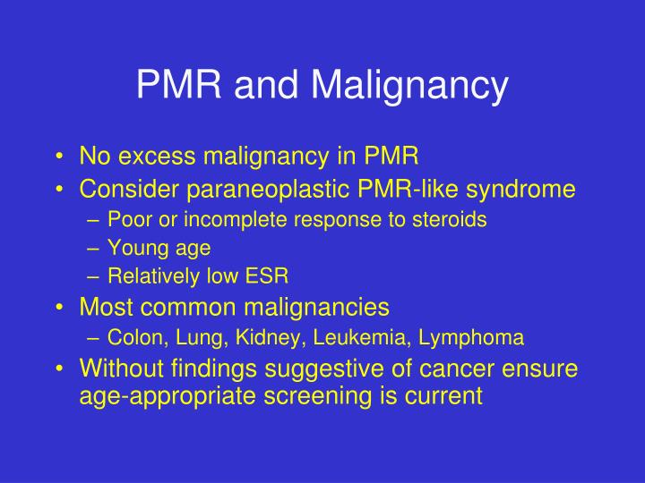 PMR and Malignancy