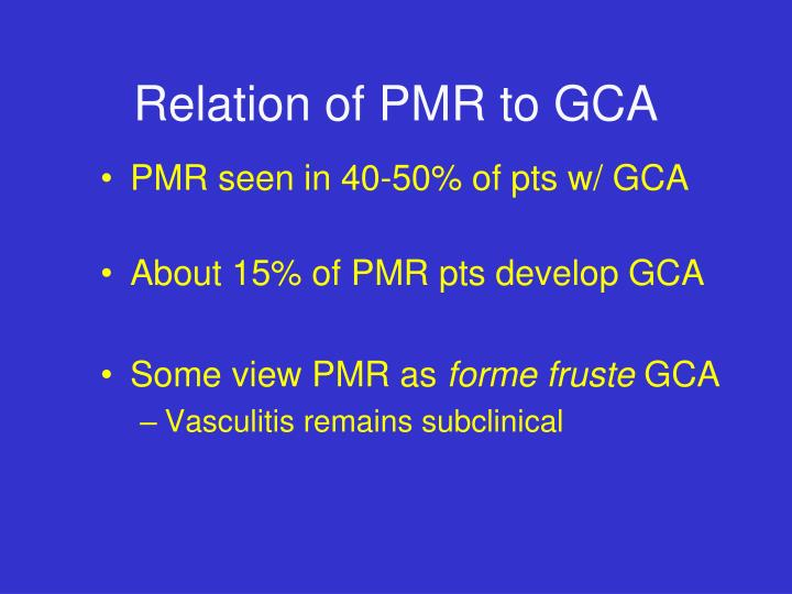 Relation of PMR to GCA