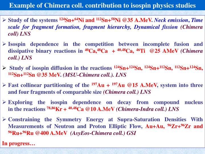 Example of Chimera coll. contribution to isospin physics studies
