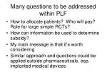 many questions to be addressed within plf