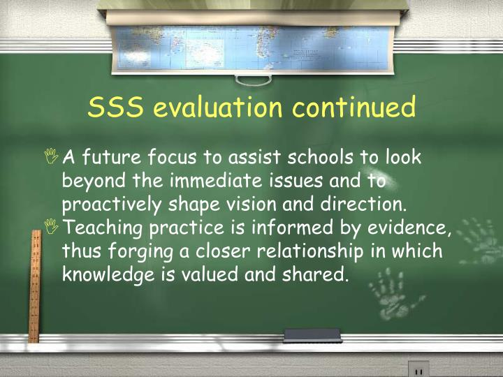 SSS evaluation continued