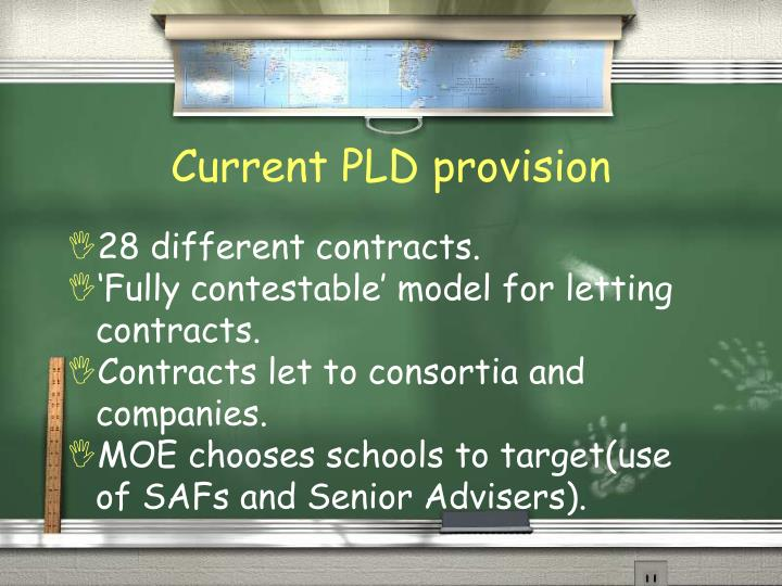 Current PLD provision