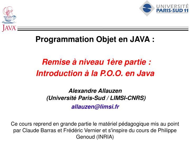 programmation objet en java remise niveau 1 re partie introduction la p o o en java n.