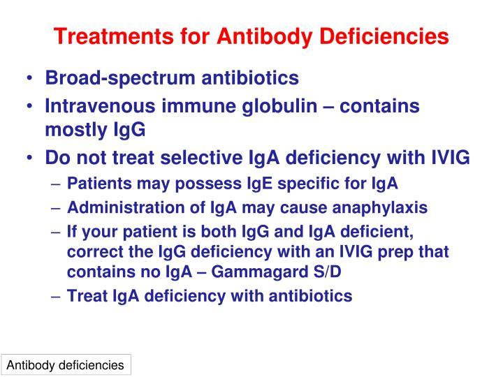 Treatments for Antibody Deficiencies