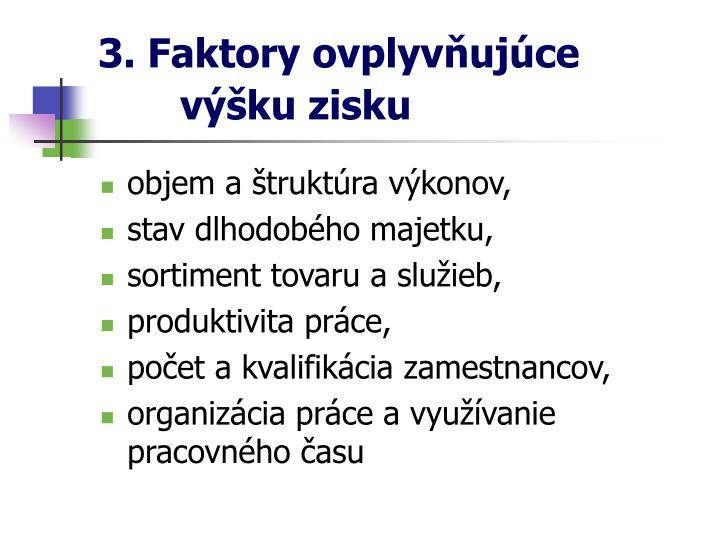 3. Faktory ovplyvňujúce
