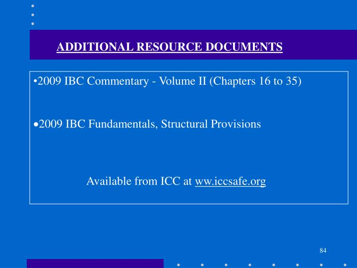 ADDITIONAL RESOURCE DOCUMENTS
