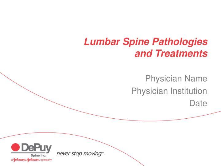 Lumbar spine pathologies and treatments