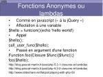 fonctions anonymes ou lambdas