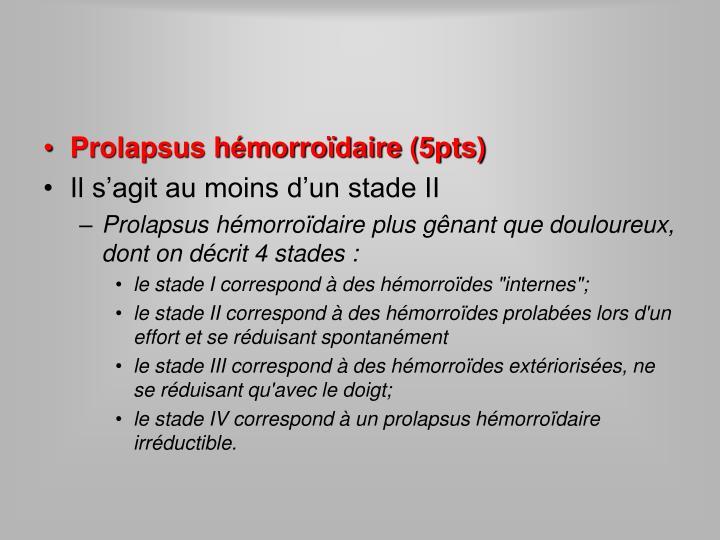 Prolapsus hémorroïdaire