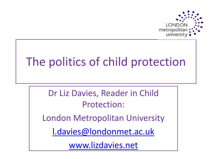 the politics of child protection n.