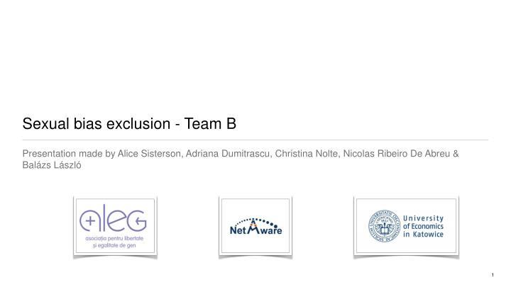 sexual bias exclusion team b n.