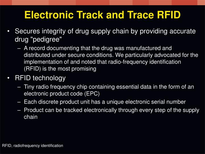 Electronic Track and Trace RFID
