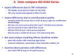 3 inter compare igs orbit series