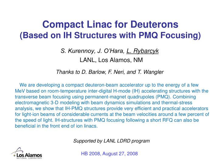 Compact linac for deuterons based on ih structures with pmq focusing
