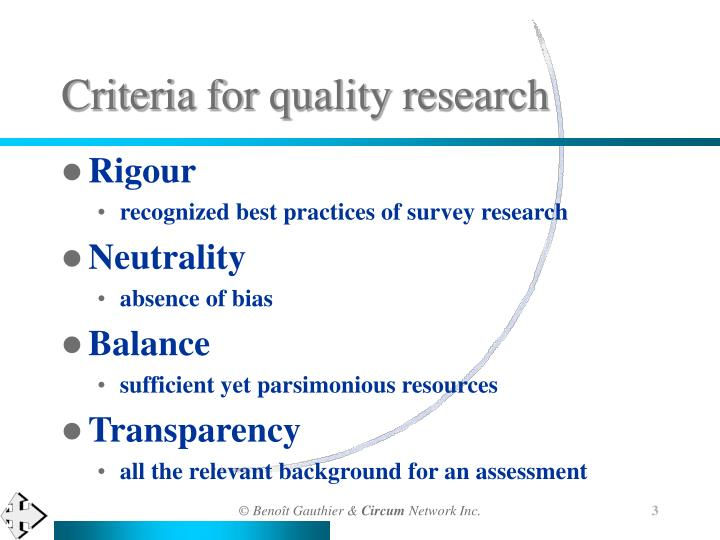 Criteria for quality research