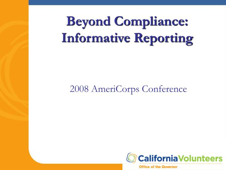 Beyond compliance informative reporting