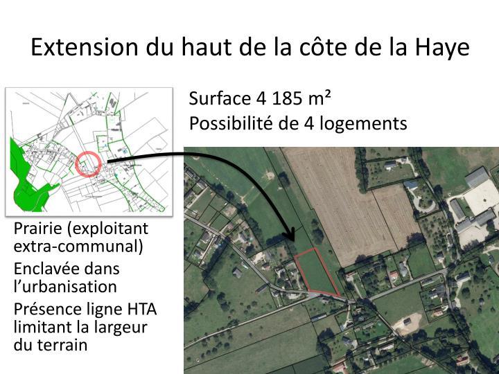 Extension du haut de la côte de la Haye