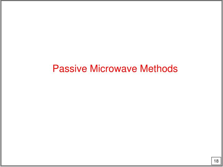 Passive Microwave Methods