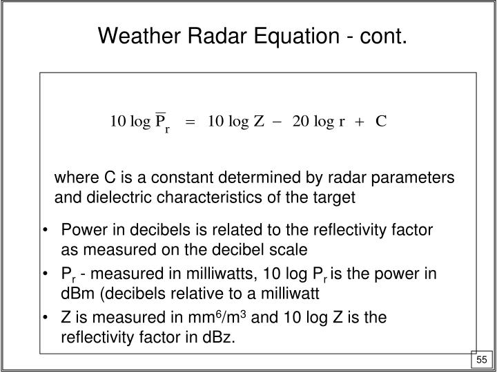 Weather Radar Equation - cont.