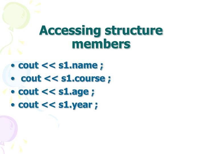 Accessing structure members