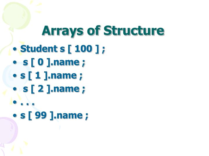 Arrays of Structure