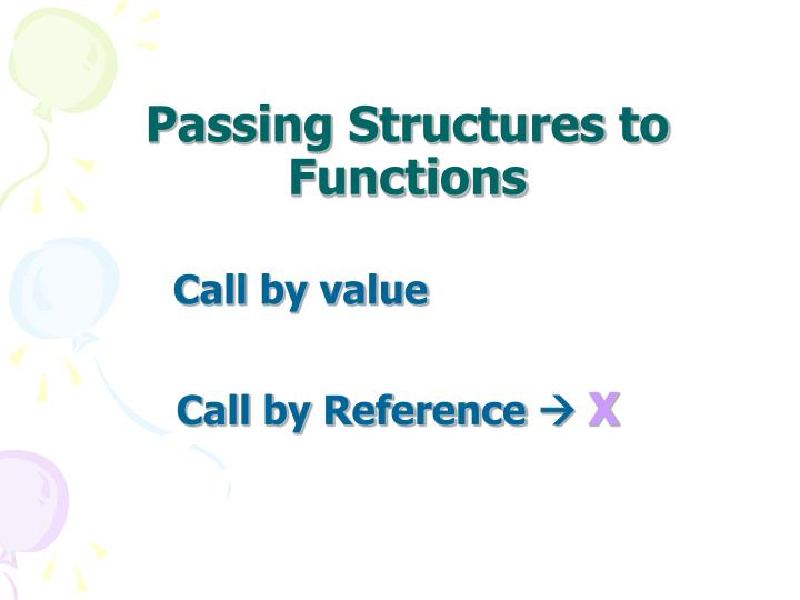 Passing Structures to Functions